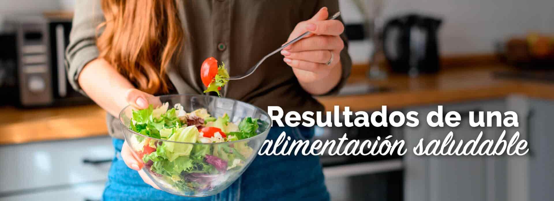 Resultado de una alimentación saludable