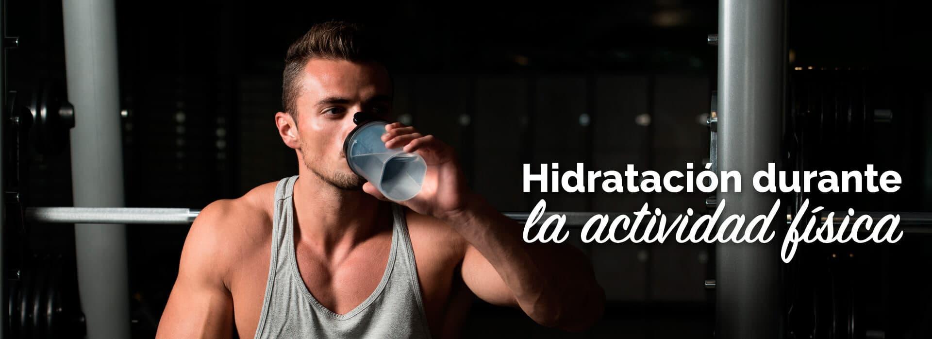 Hidratación durante la actividad fisica