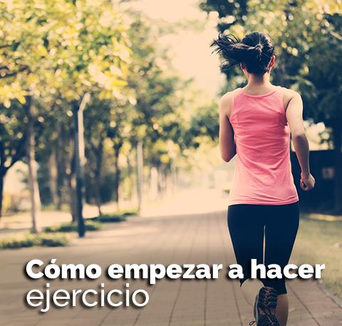 Cómo empezar a hacer ejercicio