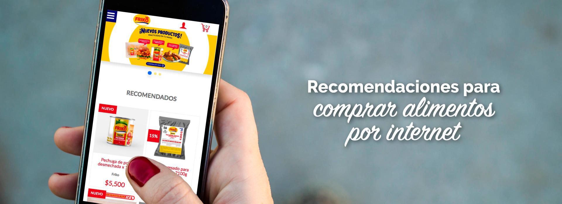 Recomendaciones para compra de alimentos por internet