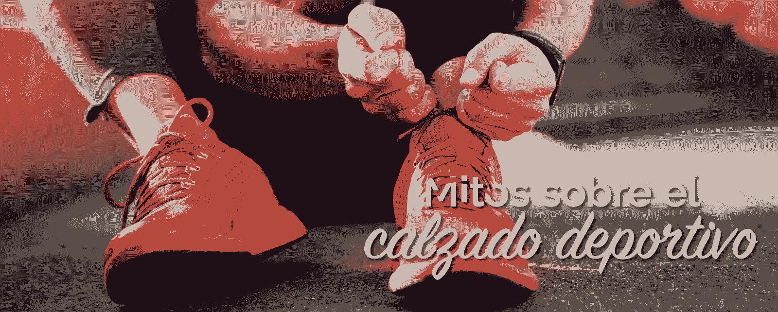 Mitos sobre el calzado deportivo